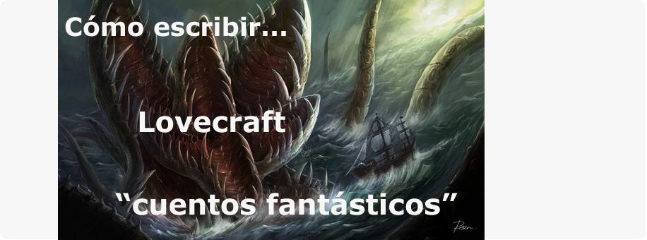 cómo-escribir-cuentos-fantásticos_lovecraft