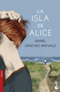La isla de Alice de Dani Sánchez Arévalo