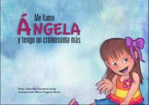 Me llamo Ángela y tengo un cromosoma mas