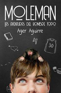 Moleman-las aventuras del hombre topo-juvenil