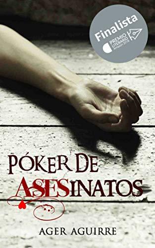 Póker de asesinatos de Ager Aguirre
