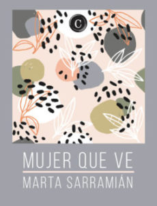 Mujer-que-ve_Marta-Sarramian