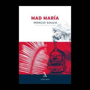 MAD-MARIA-Márcio-Souza
