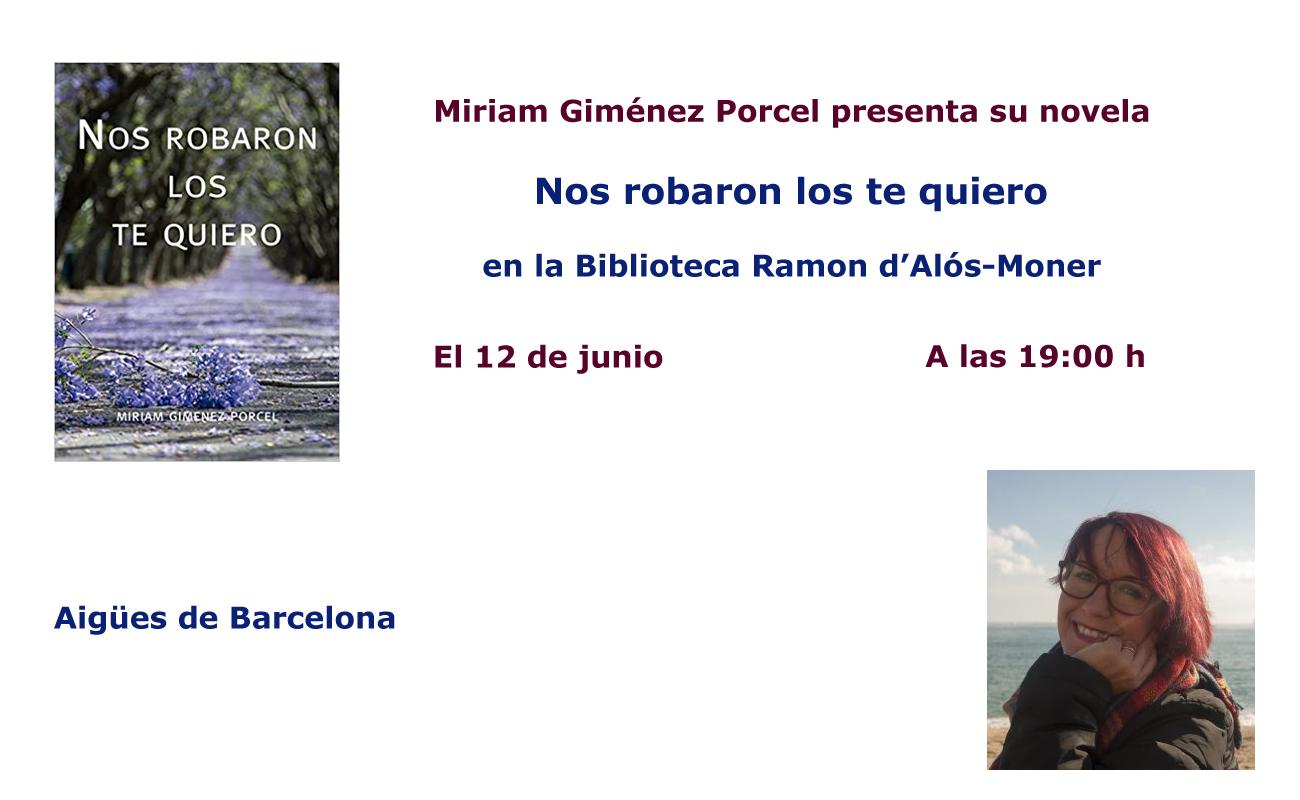 Miriam Giménez presenta Nos robaron los te quiero