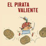 El pirata valiente, cuento ilustrado