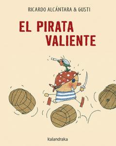 El pirata valiente de Ricardo Alcántara