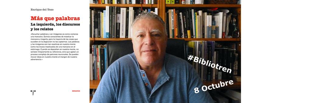 Enrique del Teso y Más que palabras en el #Bibliotren