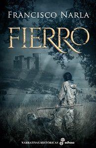 La última novela de Francisco Narla, Fierro