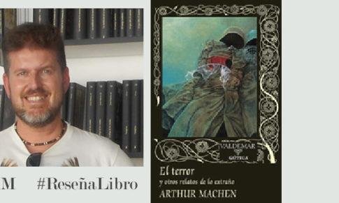 El terror y otros relatos de lo extraño de Arthur Machen