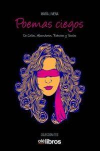 Poemas ciegos de María J. Mena