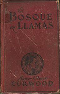 Reseña de El bosque en llamas de James Oliver Curwood