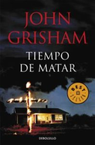 Tiempo de matar de John Grisham