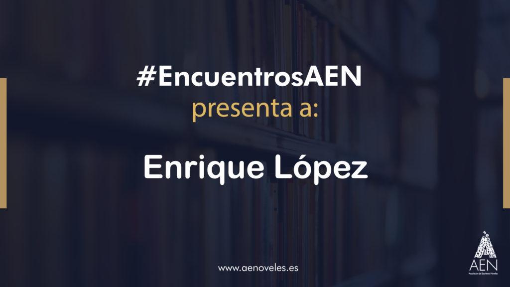 EncuentroAEN con Enrique López