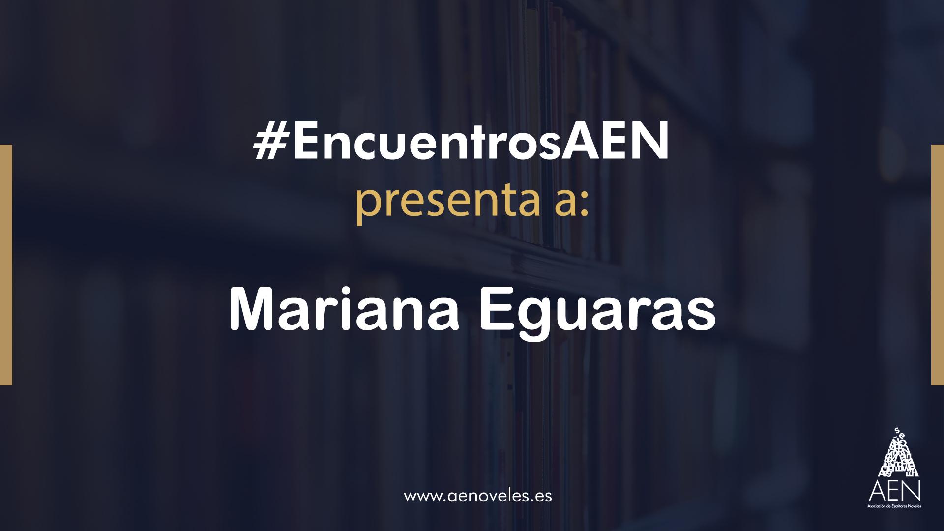 EncuentroAEN con Mariana Eguaras
