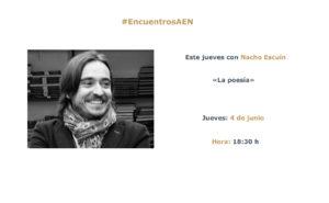 Nacho Escuín en los #encuentrosAEN