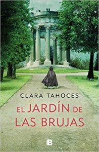 El jardín de las brujas de Clara Tahoces