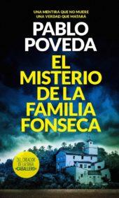 El misterio de la familia Fonseca de Pablo Poveda