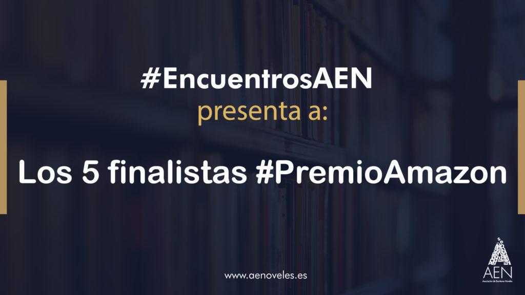 EncuentroAEN con los finalistas premio-amazon_2020