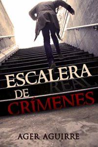 La escalera-de-crímenes-ager-aguirre