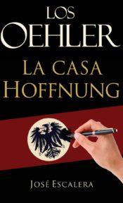 Los Oehler- la casa Hoffnung de José Escalera