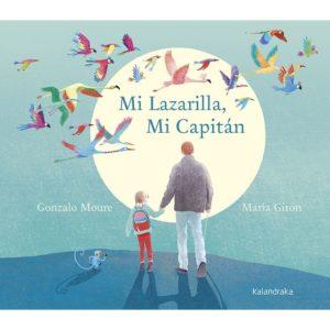 Mi lazarilla, mi capitán de Gonzalo Moure y María Giron