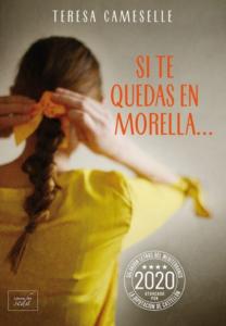 Si te quedas en Morella-Teresa-Cameselle