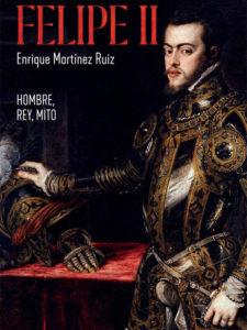 felipe-ii-hombrerey-mito_Enrique Martínez Ruiz