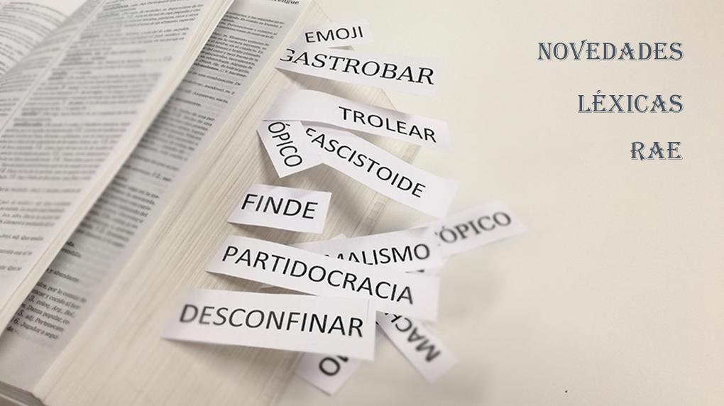 Palabras nuevas en el diccionario de la RAE