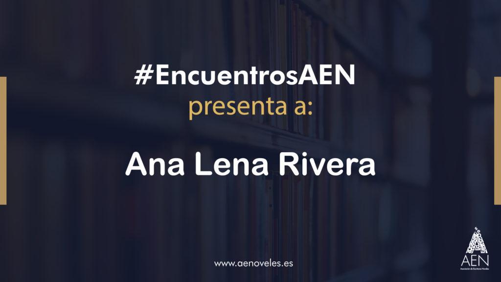 EncuentroAEN con Ana Lena Rivera