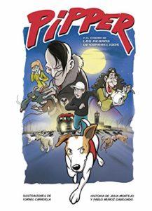 Pipper y el misterio de los perros desaparecidos_segundo cómic