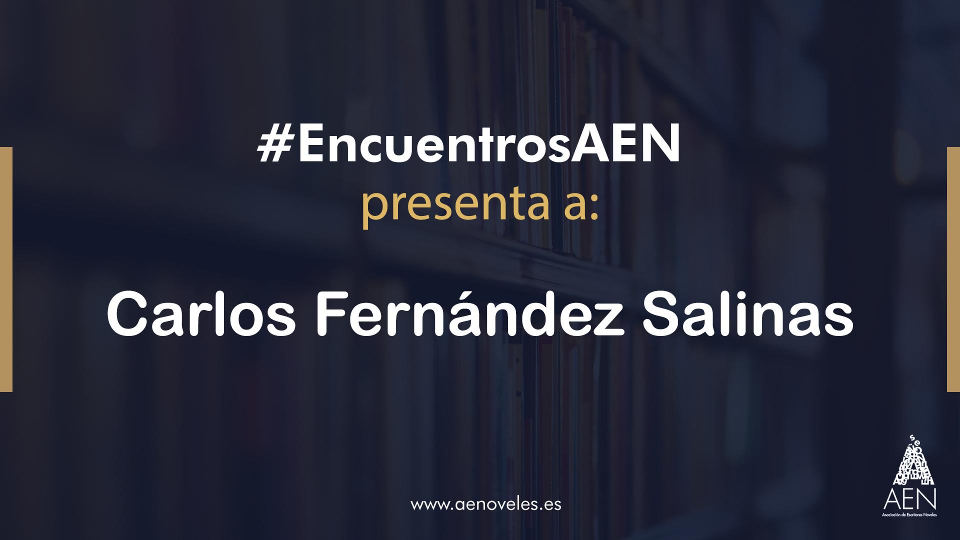 EncuentroAEN con Carlos Fernandez Salinas