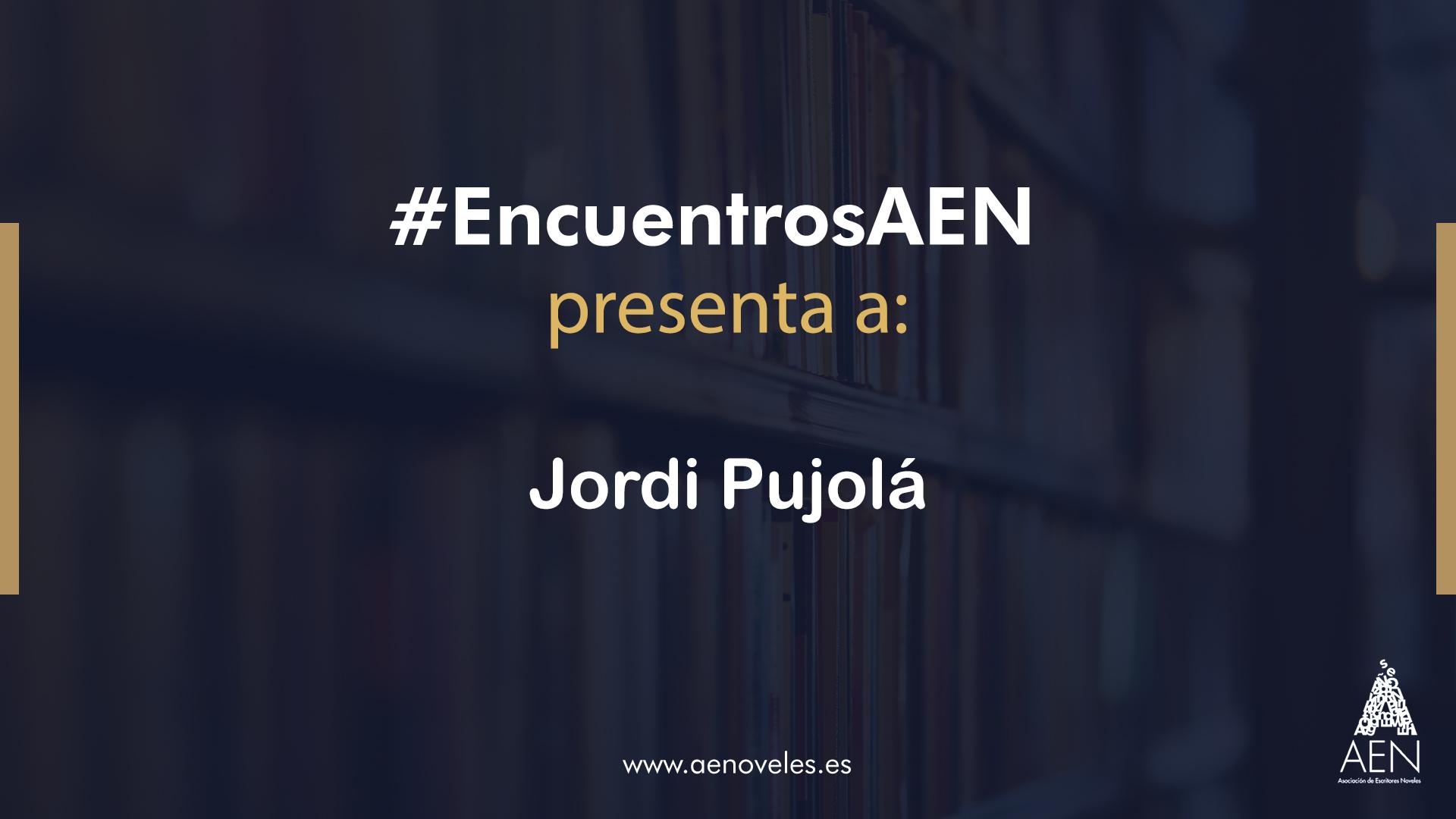EncuentroAEN con Jordi Pujolá