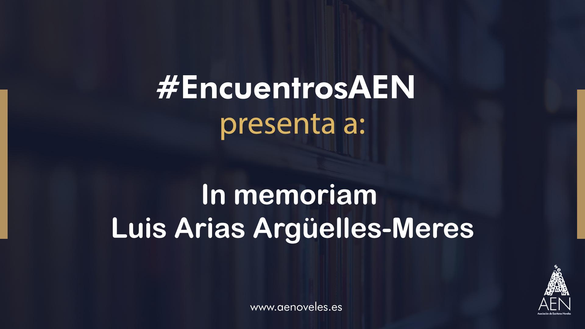 In memoriam Luis Arias