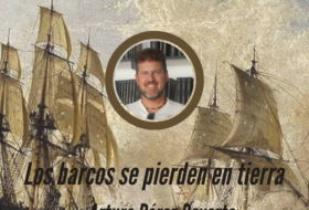 Los barcos se pierden en tierra de Arturo Pérez Reverte