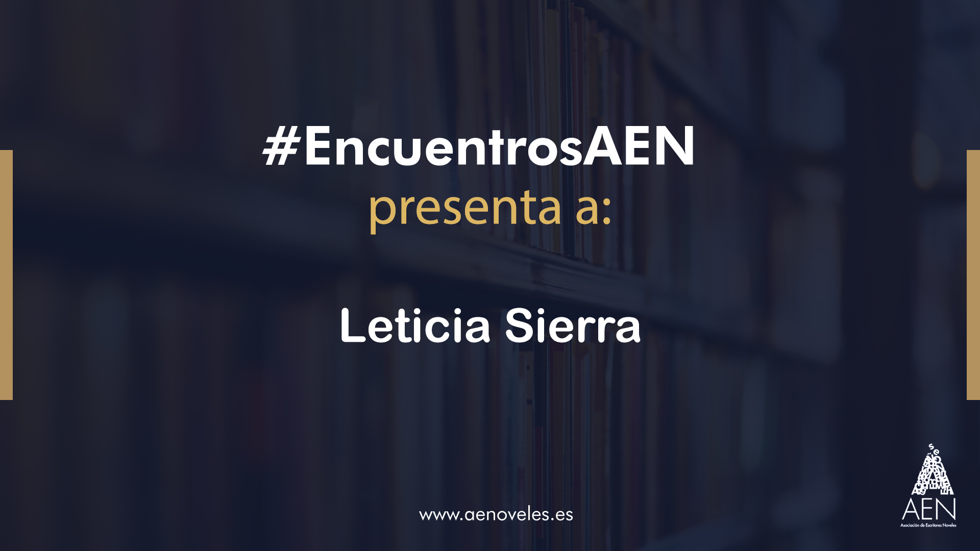 EncuentroAEN con Leticia Sierra