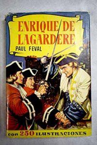 Enrique de Lagardere de Paul Féval