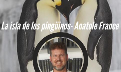 La isla de los pingüinos de Anatole France