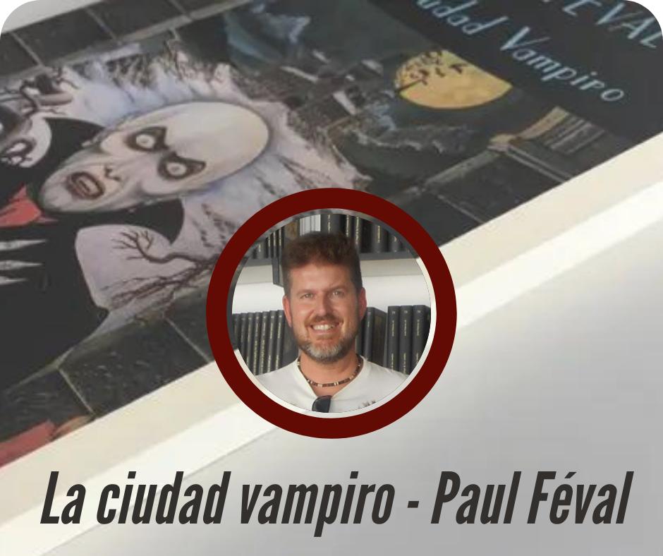 RESEÑA de La ciudad vampiro
