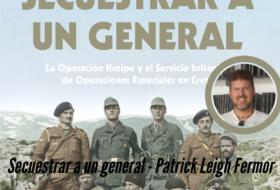 Secuestrar a un general de Patrick Leigh Fermor
