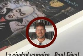 La ciudad vampiro de Paul Féval