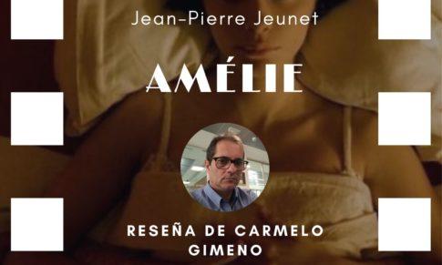 Amélie de Jean-Pierre Jeunet, veinte años después