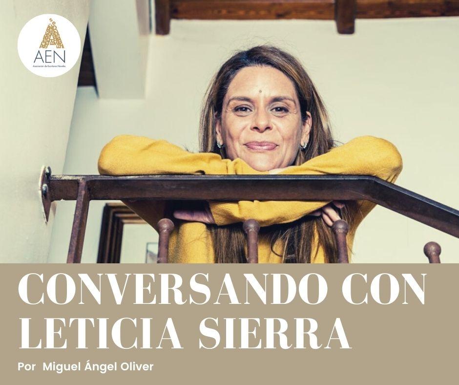 Conversando con Leticia Sierra