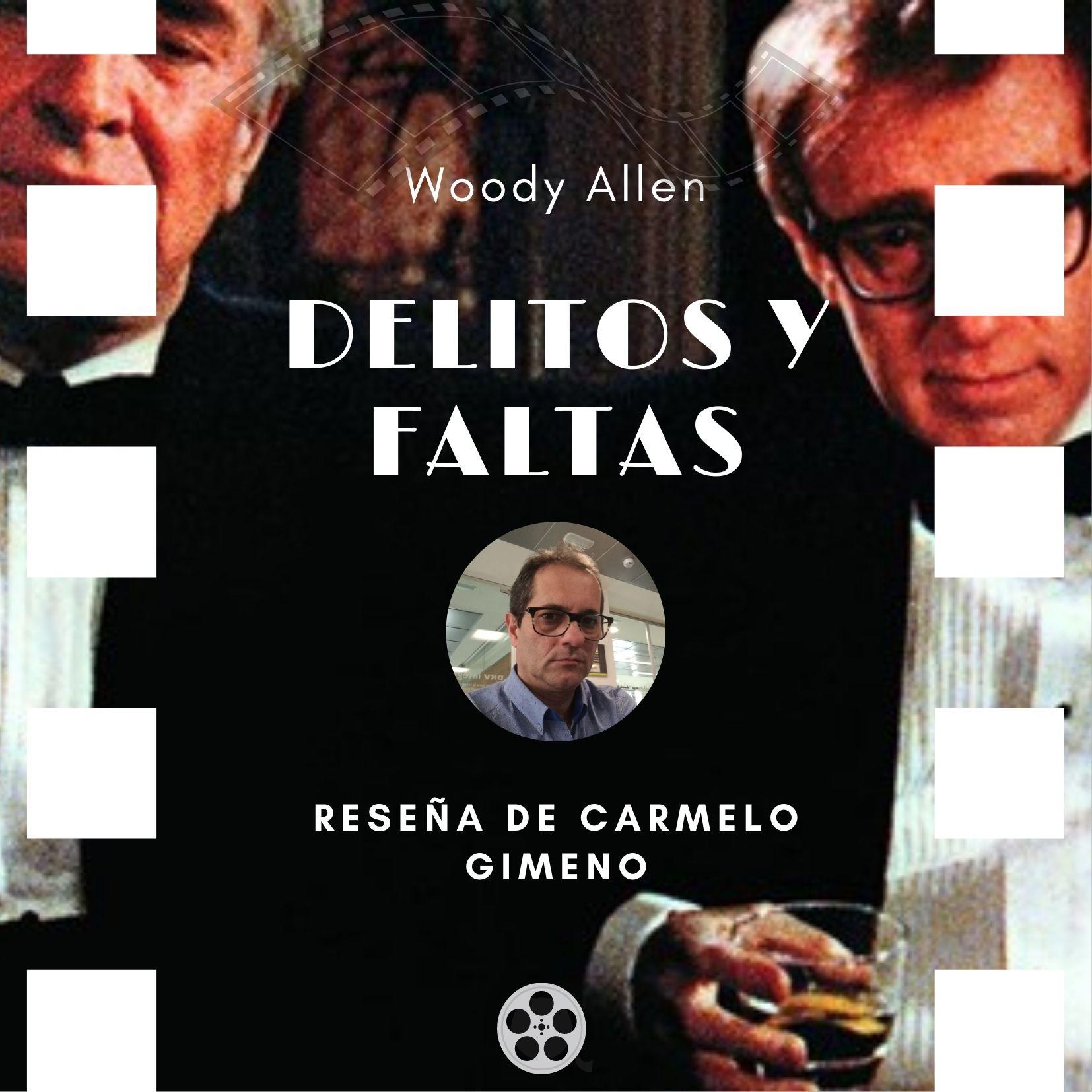 Delitos y faltas de Woody Allen-reseña Carmelo