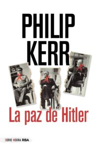 la-paz-de-hitler_philip-kerr