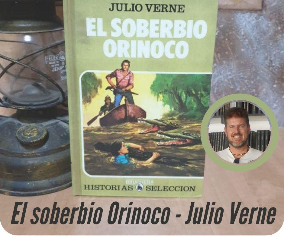 El soberbio Orinoco de Julio Verne-Reseña-Dani