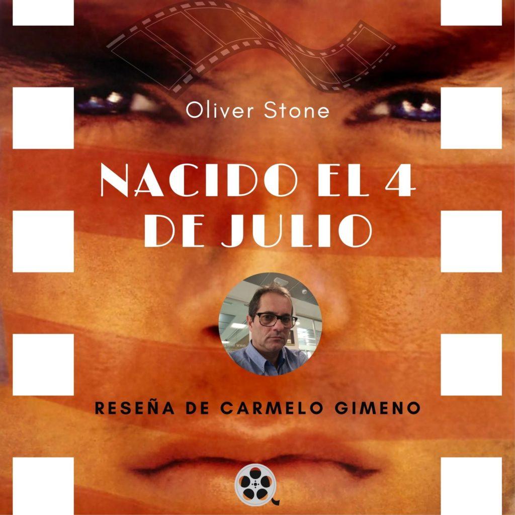 Nacido el 4 de julio reseña de Carmelo Gimeno