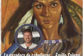 La cazadora de cabelleras de Emilio Salgari