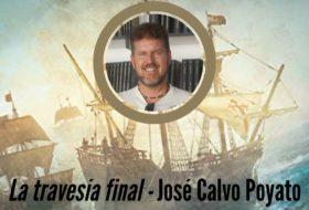 La travesía final de José Calvo Poyato