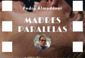 Madres paralelas de Pedro Almodóvar
